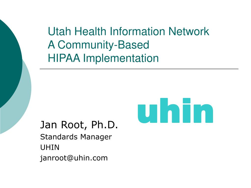 utah health information network a community based hipaa implementation l.