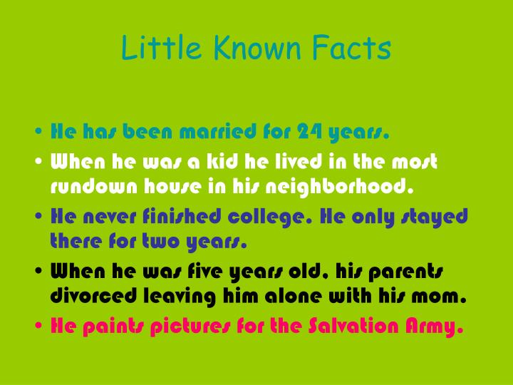 Little known facts