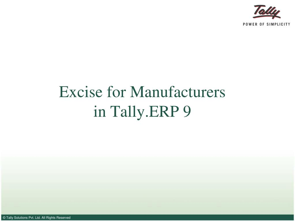 excise for manufacturers in tally erp 9 l.