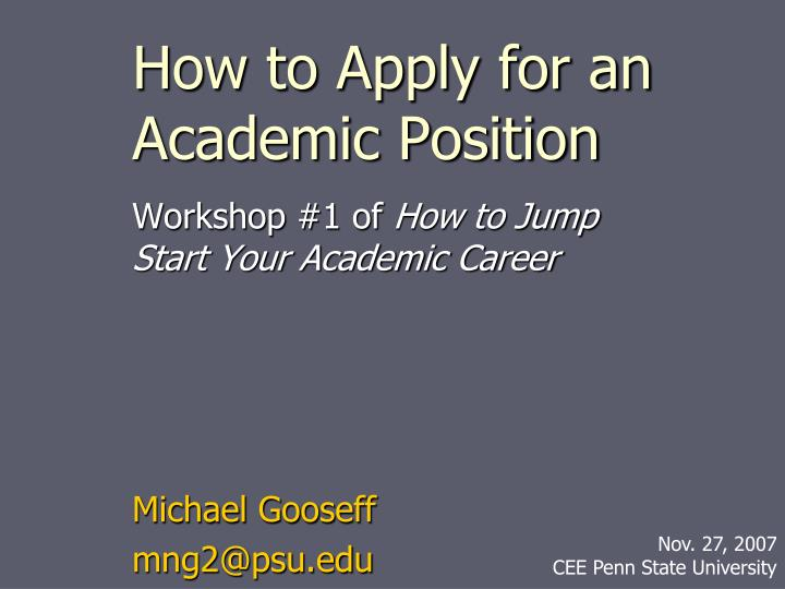 how to apply for an academic position n.