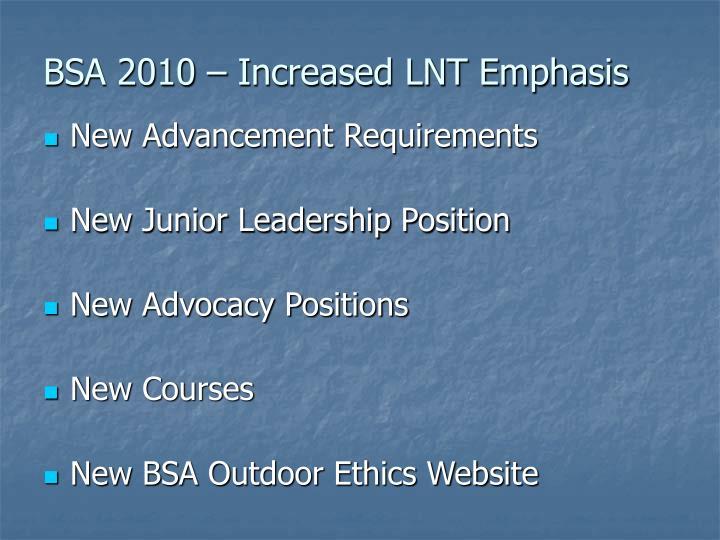 Bsa 2010 increased lnt emphasis
