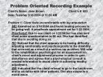 problem oriented recording example