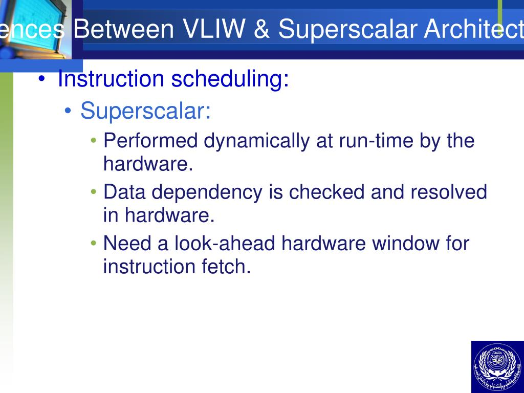 Differences Between VLIW & Superscalar Architecture (III)