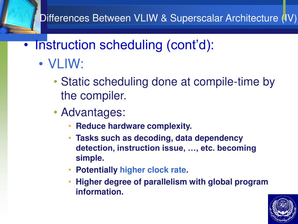 Differences Between VLIW & Superscalar Architecture (IV)