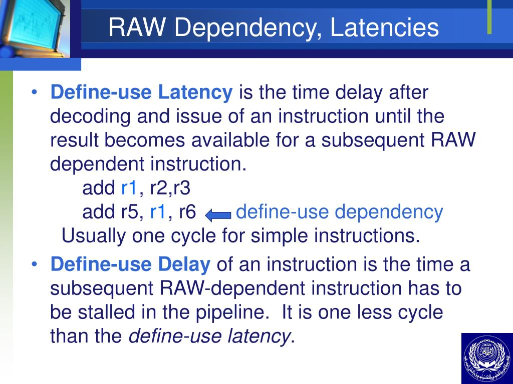 RAW Dependency, Latencies