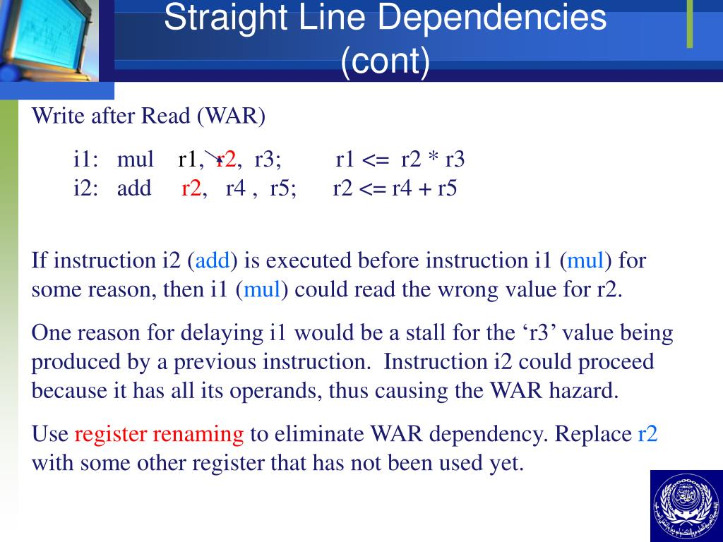 Straight Line Dependencies  (cont)
