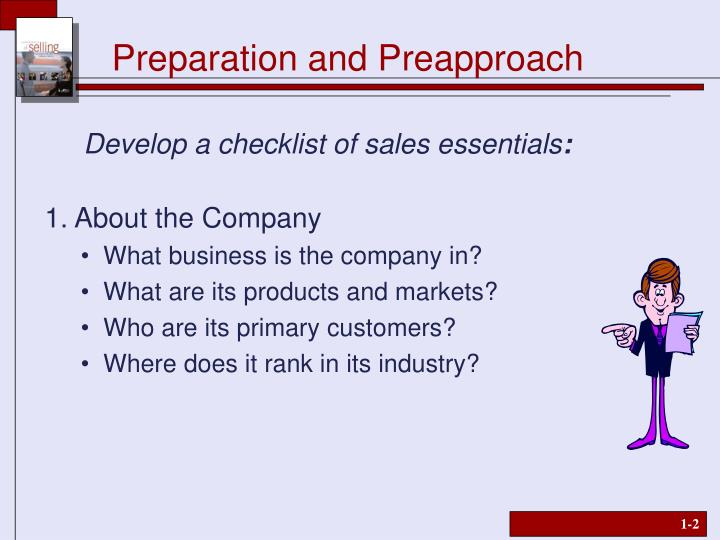 Preparation and preapproach