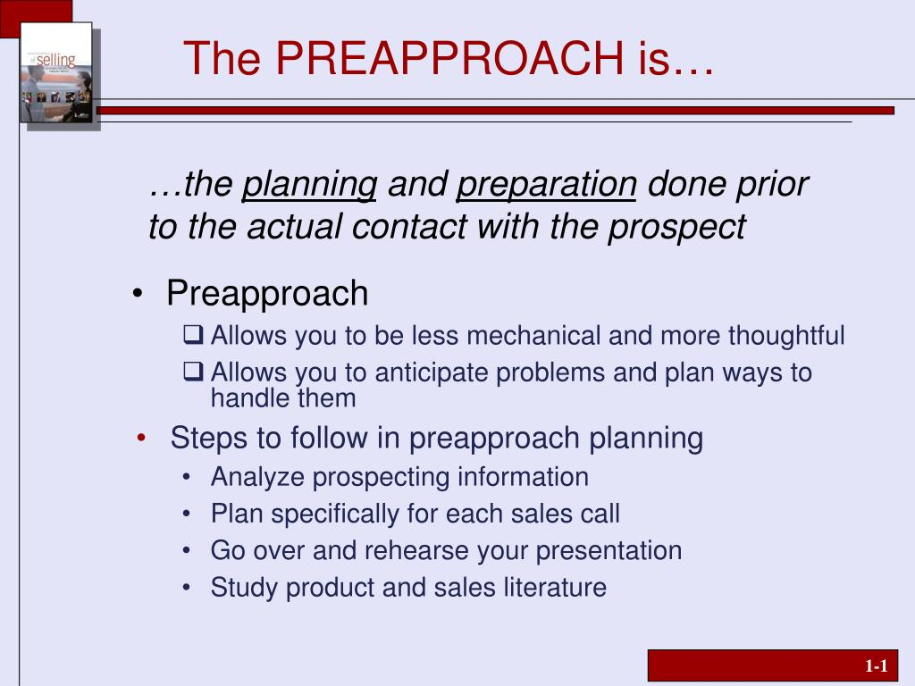 The PREAPPROACH is…