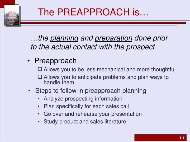 The preapproach is