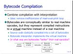 bytecode compilation