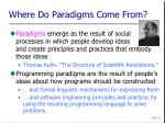 where do paradigms come from
