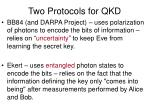 two protocols for qkd