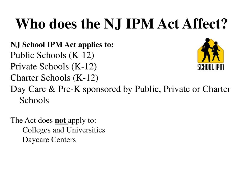 Who does the NJ IPM Act Affect?