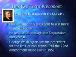 the two term precedent