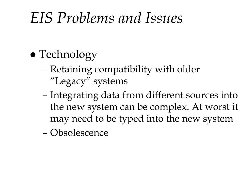 EIS Problems and Issues