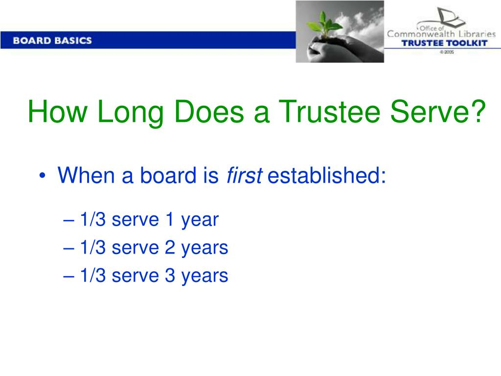 How Long Does a Trustee Serve?