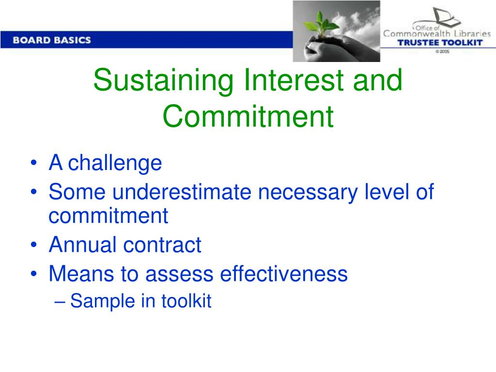 Sustaining Interest and Commitment