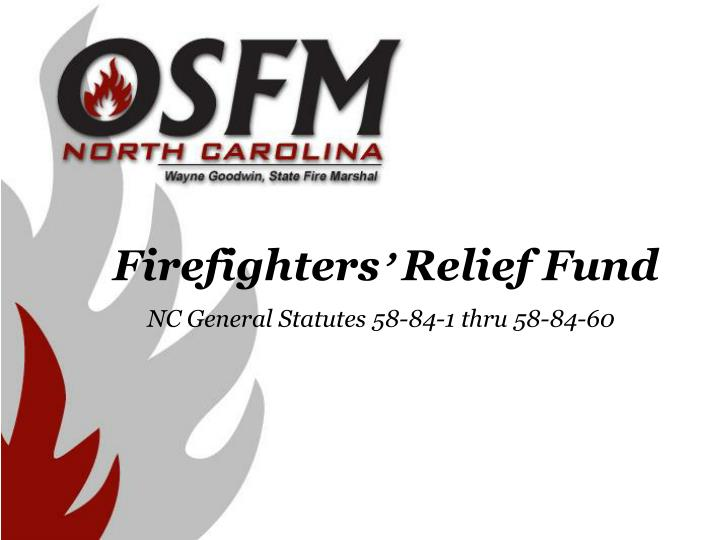 Firefighters relief fund