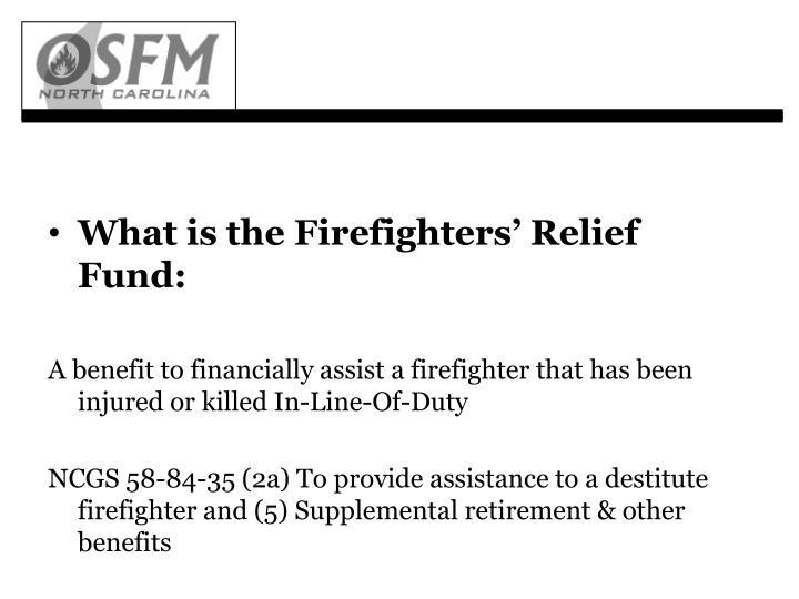 What is the Firefighters' Relief Fund: