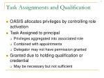 task assignments and qualification
