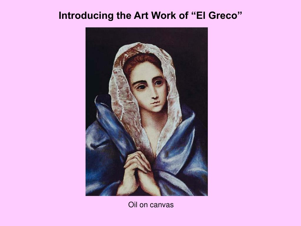 "Introducing the Art Work of ""El Greco"""