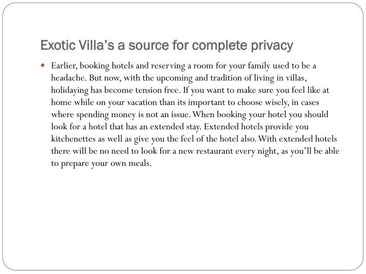 Exotic villa s a source for complete privacy3