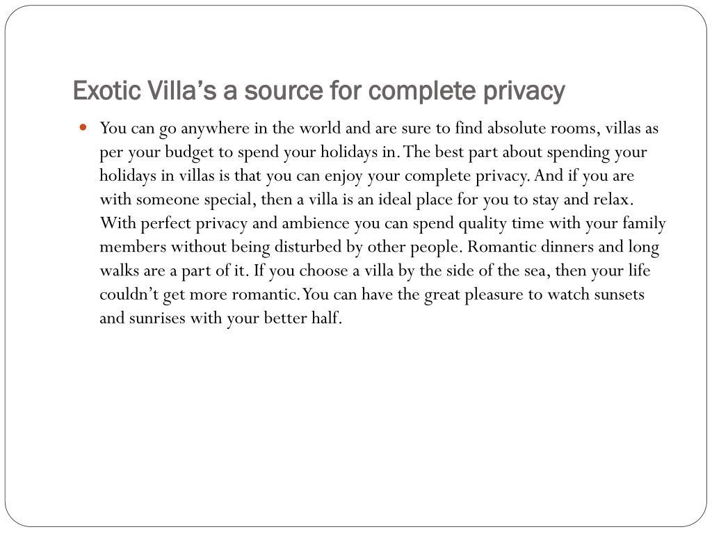 Exotic Villa's a source for complete privacy
