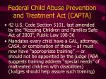 federal child abuse prevention and treatment act capta