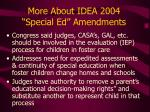 more about idea 2004 special ed amendments