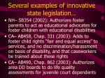 several examples of innovative state legislation