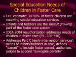 special education needs of children in foster care