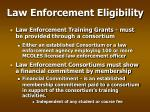 law enforcement eligibility