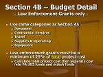 section 4b budget detail law enforcement grants only