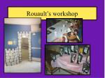rouault s workshop