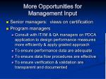more opportunities for management input