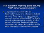 omb s guidance regarding quality assuring arra performance information
