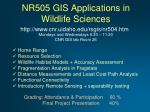 nr505 gis applications in wildlife sciences