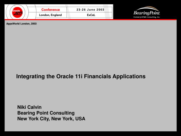 Integrating the oracle 11i financials applications