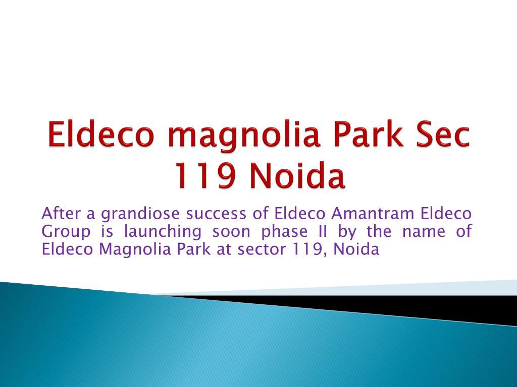 eldeco magnolia park sec 119 noida