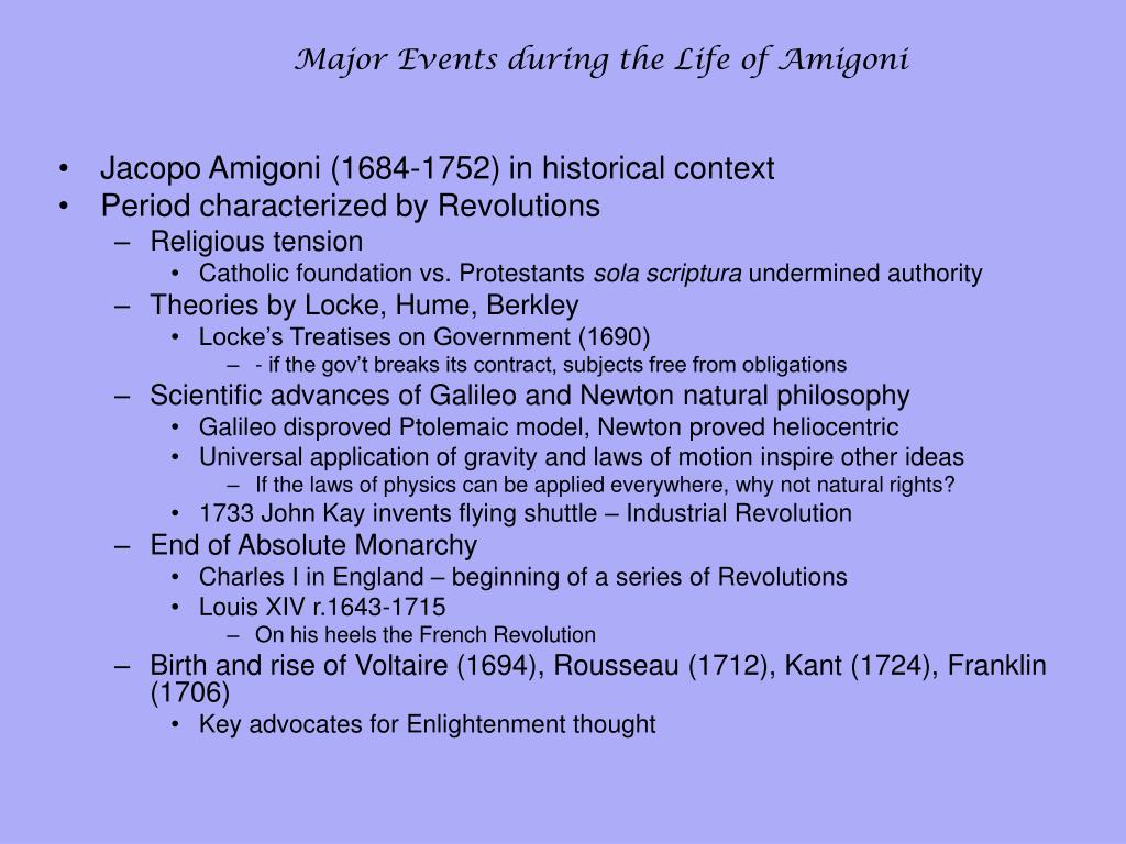 Major Events during the Life of Amigoni