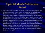 up to 60 month performance period