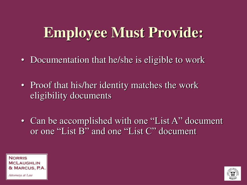 Employee Must Provide: