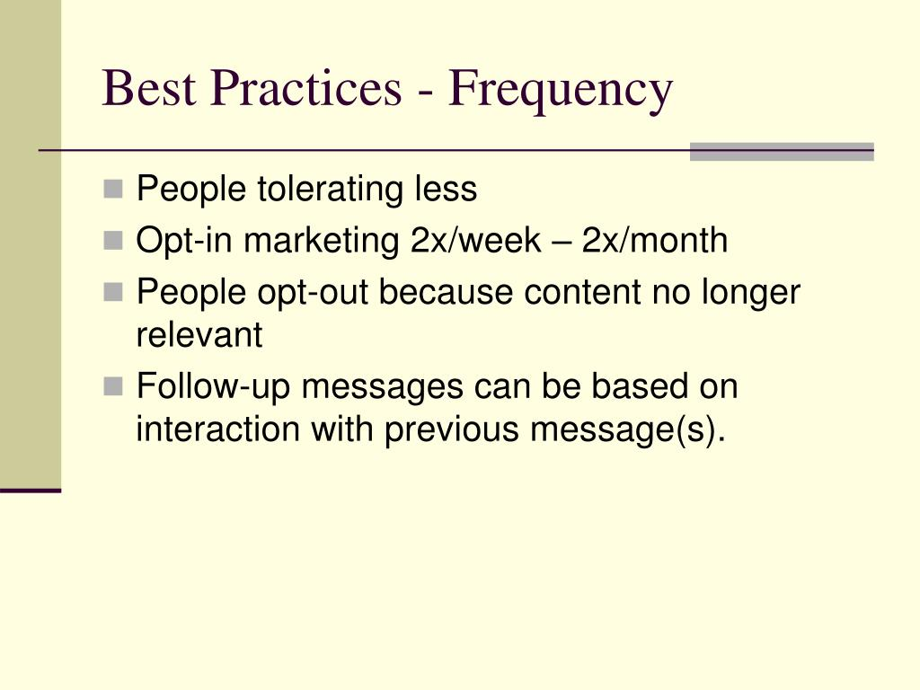 Best Practices - Frequency