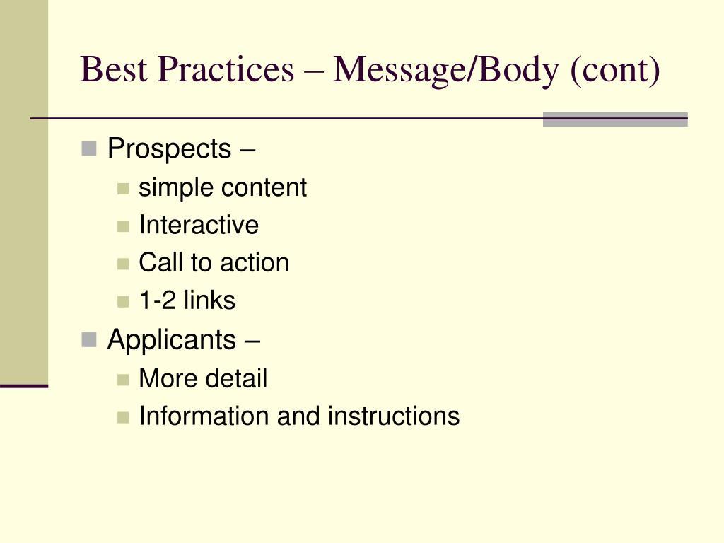 Best Practices – Message/Body (cont)