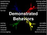 demonstrated behaviors