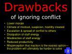 drawbacks of ignoring conflict