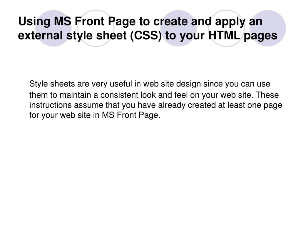 using ms front page to create and apply an external style sheet css to your html pages l.