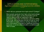 application and interviewing age discrimination in employment act adea continued