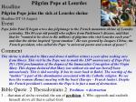 pilgrim pope at lourdes