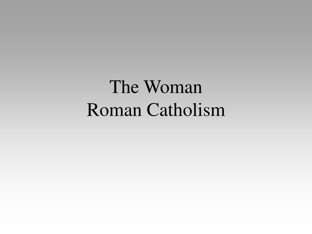 the woman roman catholism l.